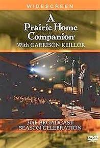 Primary photo for A Prairie Home Companion 30th Broadcast Season Celebration