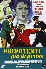 Prepotenti più di prima Poster