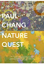Paul Chang: Nature Quest