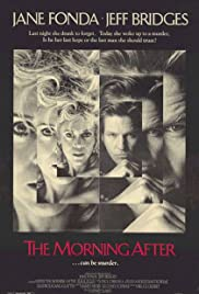 The Morning After (1986) Poster - Movie Forum, Cast, Reviews