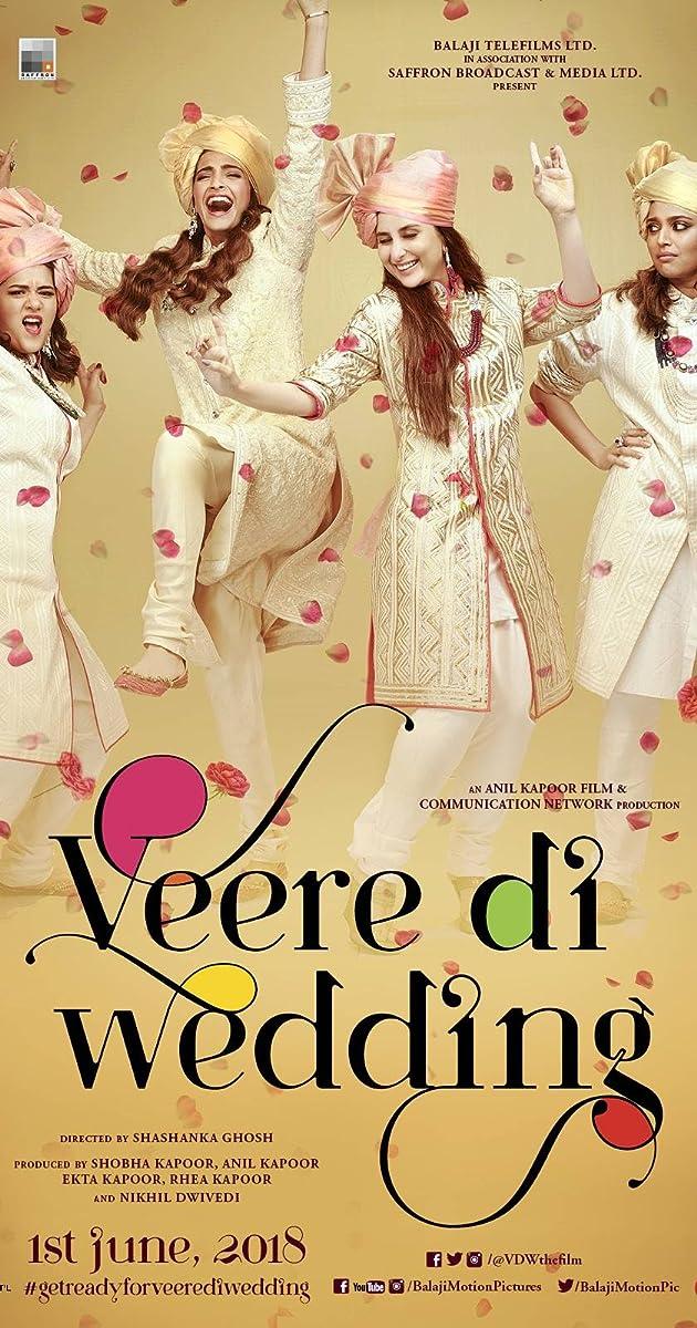 Veere Di Wedding (10) - IMDb