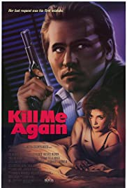 Kill Me Again (1989) 720p