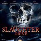 Slaughter Drive (2017)