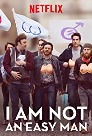 TRAILER: I Am Not An Easy Man | Coming to Netflix April 13, 2018 2