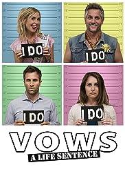 Vows: A Life Sentence
