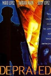 Depraved(1996) Poster - Movie Forum, Cast, Reviews