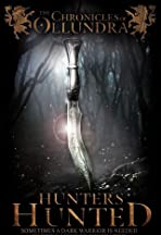 The Chronicles of Ollundra: Hunters Hunted