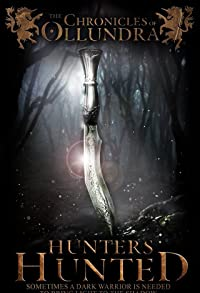 Primary photo for The Chronicles of Ollundra: Hunters Hunted