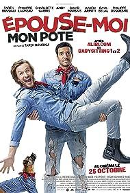 Philippe Lacheau and Tarek Boudali in Épouse-moi mon pote (2017)