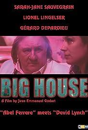 Big House Poster