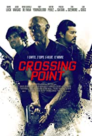 Luke Goss, Jacob Vargas, and Shawn Lock in Crossing Point (2016)