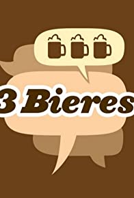 Primary photo for 3 Bières