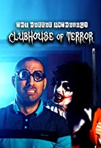 Clubhouse of Terror