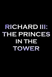 Richard III: The Princes in the Tower Poster
