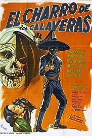 El Charro de las Calaveras(1965) Poster - Movie Forum, Cast, Reviews