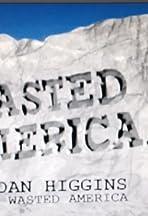 Wa$ted America