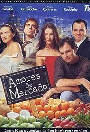 Amores de Mercado Poster