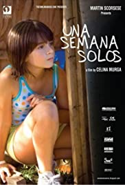 Una semana solos(2008) Poster - Movie Forum, Cast, Reviews