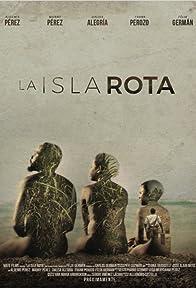 Primary photo for La isla rota