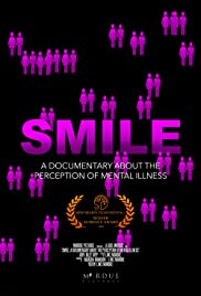 SMILE: A Short Documentary About the Perception of Mental Illness Poster