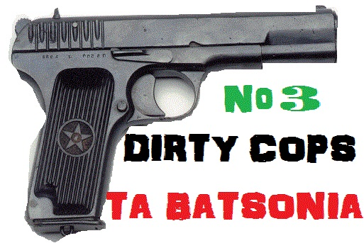 Dirty Cops-Ta Batsonia No.3
