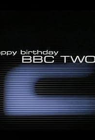 Primary photo for Happy Birthday BBC Two