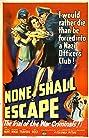 None Shall Escape (1944) Poster