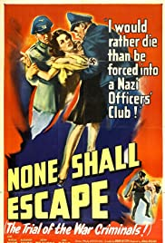 None Shall Escape Poster