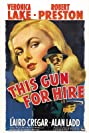 This Gun for Hire (1942) Poster
