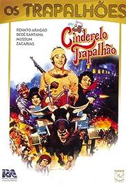 O Cinderelo Trapalhão Poster