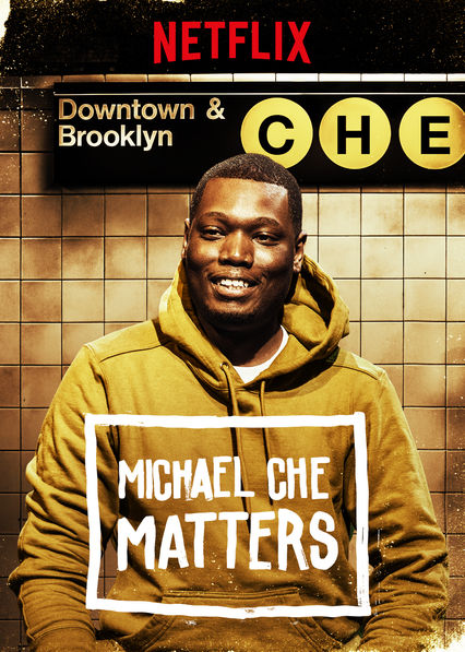 Michael Che Matters (2016)
