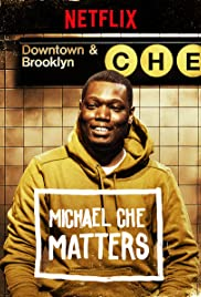 Michael Che Matters Poster