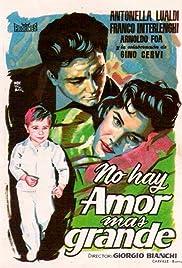 Non c'è amore più grande Poster