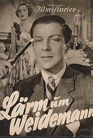Viktor de Kowa in Lärm um Weidemann (1935)