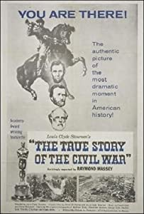 Websites for free downloading movies The True Story of the Civil War USA [mp4]