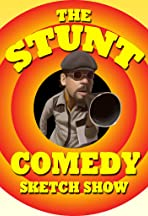 The Stunt Comedy Show