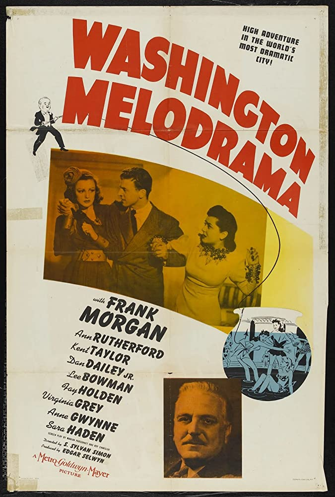 Dan Dailey, Virginia Grey, Frank Morgan, and Ann Rutherford in Washington Melodrama (1941)