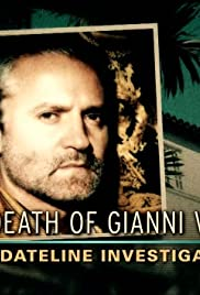 The Death of Gianni Versace: A Dateline Investigation Poster