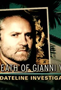 Primary photo for The Death of Gianni Versace: A Dateline Investigation