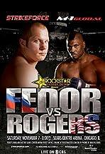 Strikeforce: Fedor vs. Rogers