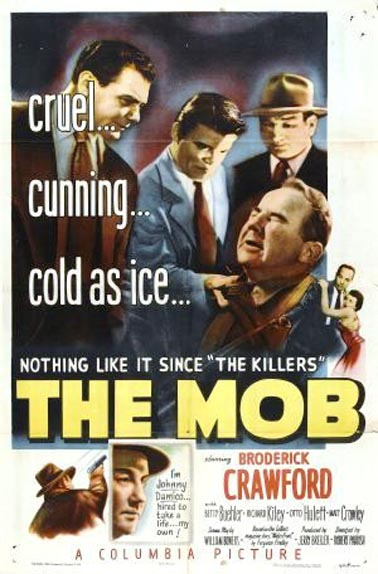 Ernest Borgnine, Broderick Crawford, Neville Brand, and Betty Buehler in The Mob (1951)