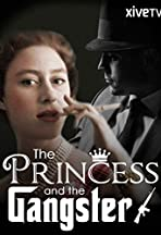 The Princess and the Gangster