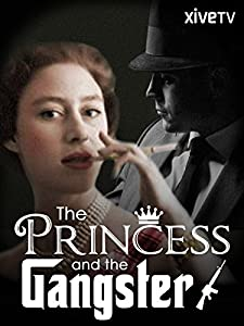 Websites for free movie downloads The Princess and the Gangster UK [Bluray]