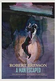 Un condamné à mort s'est échappé ou Le vent souffle où il veut (1956) film en francais gratuit