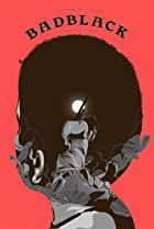 Bad Black (2016) Poster