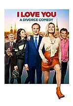 Jag älskar dig - En skilsmässokomedi