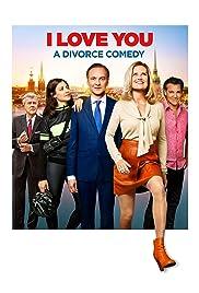 Jag älskar dig - En skilsmässokomedi Poster