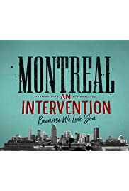 Montreal: An Intervention (Because We Love You)