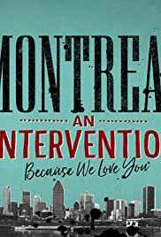 Montreal: An Intervention (Because We Love You) Poster