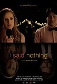 I Said Nothing Poster